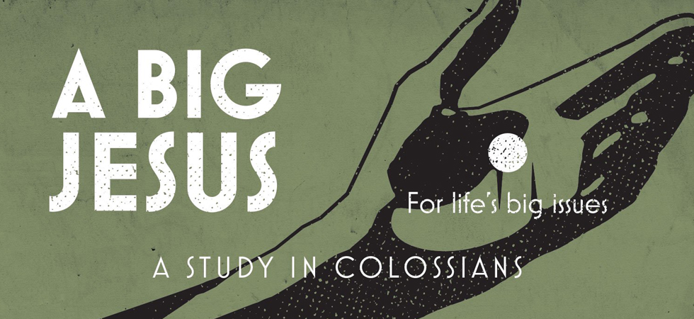 New Series - Study in Colossians
